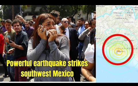 7.0級強烈地震襲擊墨西哥西南部